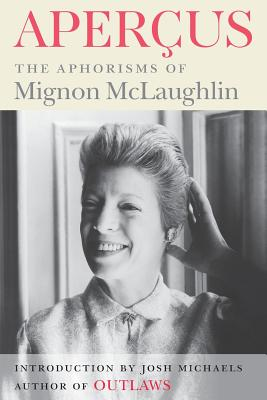 Apercus: The Aphorisms of Mignon McLaughlin Cover Image