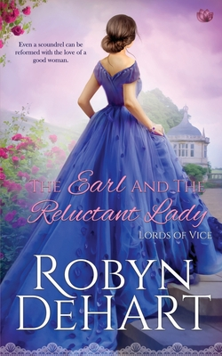The Earl and the Reluctant Lady (Lords of Vice #3) Cover Image