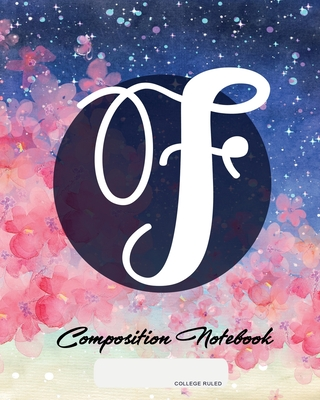 Composition Notebook: College Ruled - Initial F - Personalized Back to School Composition Book for Teachers, Students, Kids and Teens with M Cover Image