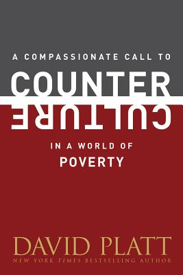 A Compassionate Call to Counter Culture in a World of Poverty (Counter Culture Booklets) Cover Image