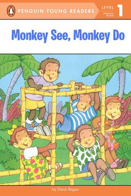 Monkey See, Monkey Do (Penguin Young Readers, Level 1) Cover Image