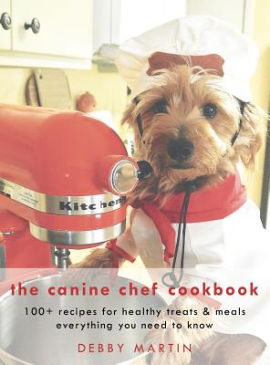 The Canine Chef Cookbook Cover Image