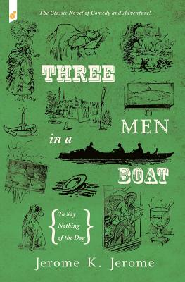 Three Men in a Boat: To Say Nothing of the Dog Cover Image