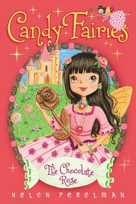 The Chocolate Rose (Candy Fairies #11) Cover Image