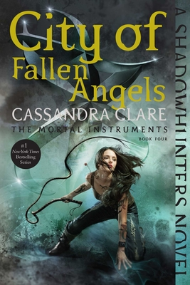 City of Fallen Angels (The Mortal Instruments #4) Cover Image
