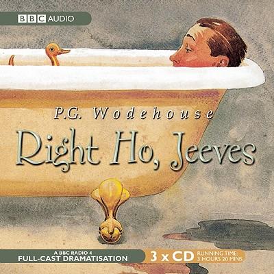 Right Ho, Jeeves: A BBC Full-Cast Radio Drama Cover Image
