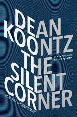 The Silent Corner: A Novel of Suspense (Jane Hawk #1) Cover Image