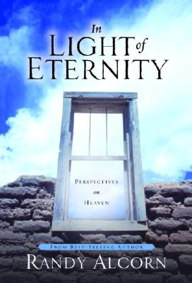 In Light of Eternity: Perspectives on Heaven Cover Image