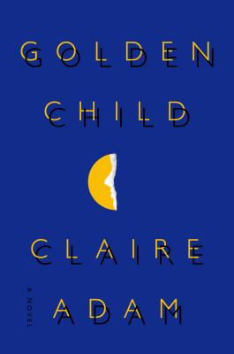 Golden Child: A Novel Cover Image