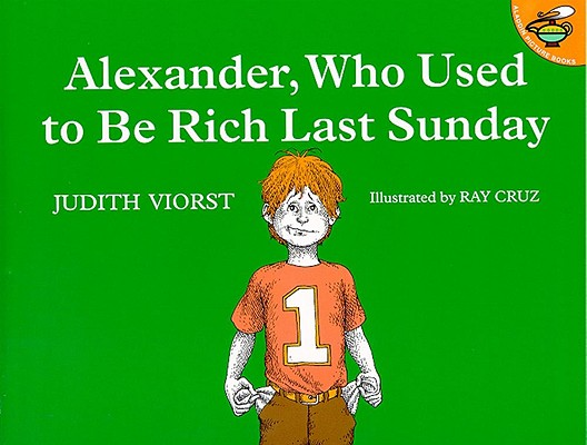 Cover for Alexander, Who Used to Be Rich Last Sunday