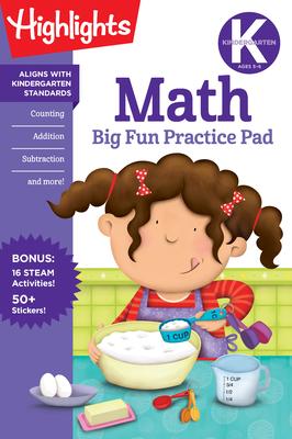 Kindergarten Math Big Fun Practice Pad (Highlights Big Fun Practice Pads) Cover Image