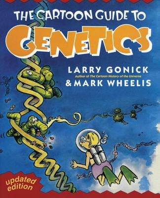 Cartoon Guide to Genetics (Cartoon Guide Series) Cover Image
