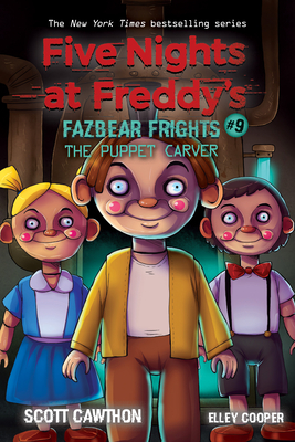 The Puppet Carver (Five Nights at Freddy's: Fazbear Frights #9) Cover Image