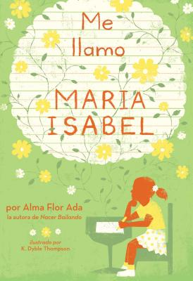 Me llamo Maria Isabel (My Name Is Maria Isabel) Cover Image