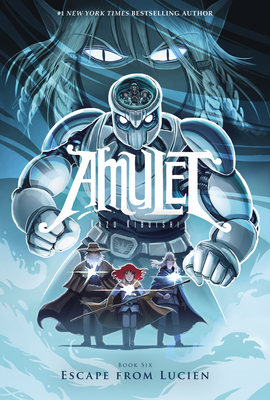 Escape From Lucien (Amulet #6) Cover Image