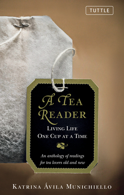 Tea Reader: Living Life One Cup at a Time Cover Image