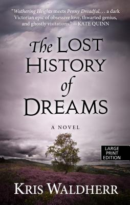 The Lost History of Dreams Cover Image