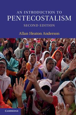 An Introduction to Pentecostalism (Introduction to Religion) Cover Image