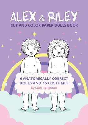 Alex and Riley: Cut and Color Paper Dolls Book Cover Image