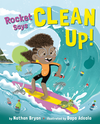 Rocket Says Clean Up! (Rocket Says...) Cover Image