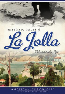 Historic Tales of La Jolla Cover Image