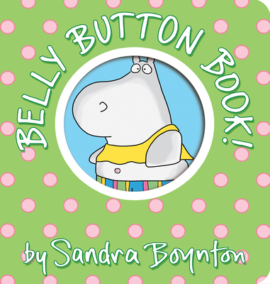 Belly Button Book (Boynton on Board) Cover Image