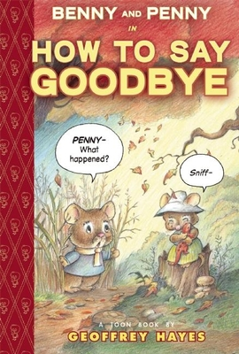 Cover for Benny and Penny in How to Say Goodbye