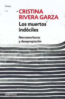 Los muertos indóciles / The Unmanageable Dead Cover Image