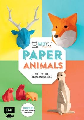 Paper Animals: Volume 1: Fox, Deer, Meerkat and Bear Family Cover Image