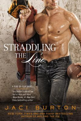Straddling the Line (A Play-by-Play Novel #8) Cover Image
