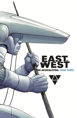 East of West: The Apocalypse, Year Three Cover Image