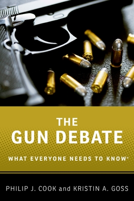 The Gun Debate (What Everyone Needs to Know) Cover Image