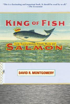 King of Fish: The Thousand-Year Run of Salmon Cover Image