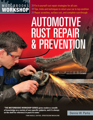 Automotive Rust Repair and Prevention (Motorbooks Workshop) Cover Image