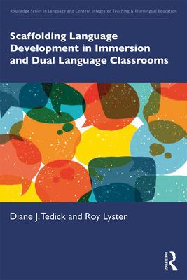 Scaffolding Language Development in Immersion and Dual Language Classrooms Cover Image