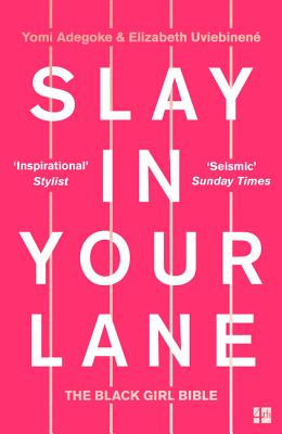 Slay in Your Lane: The Black Girl Bible Cover Image