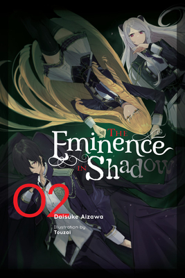 The Eminence in Shadow, Vol. 2 (light novel) (The Eminence in Shadow (light novel) #2) Cover Image