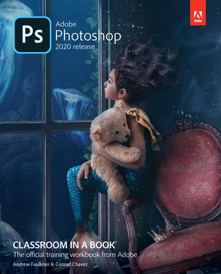 Adobe Photoshop Classroom in a Book (2020 Release) (Classroom in a Book (Adobe)) Cover Image