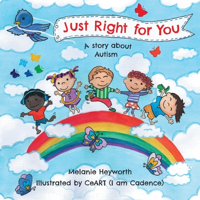 Just Right for You: A story about Autism Cover Image