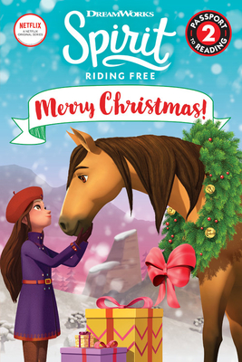Spirit Riding Free: Merry Christmas! (Passport to Reading) Cover Image