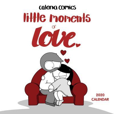 Catana Comics Little Moments of Love 2020 Wall Calendar Cover Image
