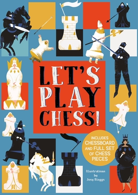 Let's Play Chess!: Includes Chessboard and Full Set of Chess Pieces Cover Image
