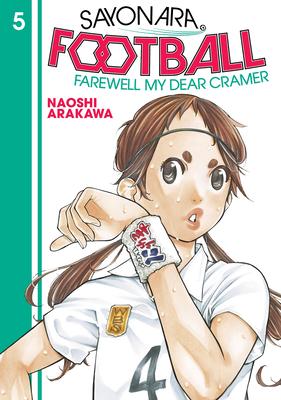 Sayonara, Football 5: Farewell, My Dear Cramer Cover Image