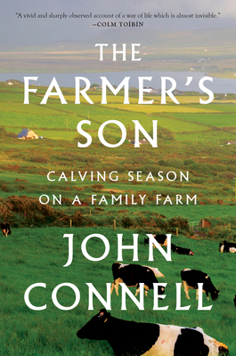 The Farmer's Son: Calving Season on a Family Farm cover