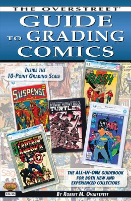 The Overstreet Guide to Grading Comics - 2016 Edition Cover Image