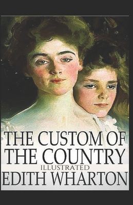 The Custom of the Country Illustrated Cover Image