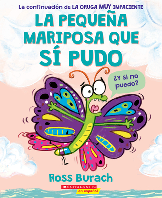 La pequeña mariposa que sí pudo (The Little Butterfly that Could) Cover Image
