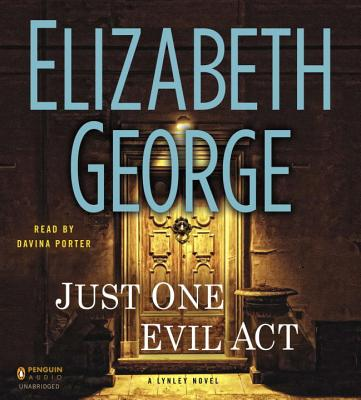 Just One Evil Act: A Lynley Novel Cover Image