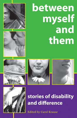 Between Myself and Them: Stories of Life with Disability Cover Image