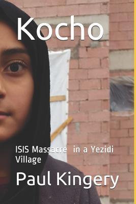 Kocho: Isis Massacre in a Yezidi Village Cover Image